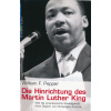 Martin Luther King —  Die Hinrichtung des Martin Luther King. William Pepper